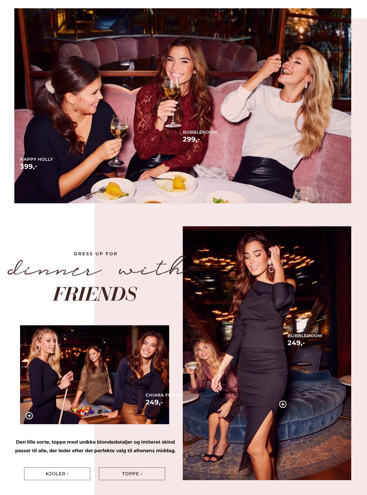 Dress up for dinner with friends - Shop her