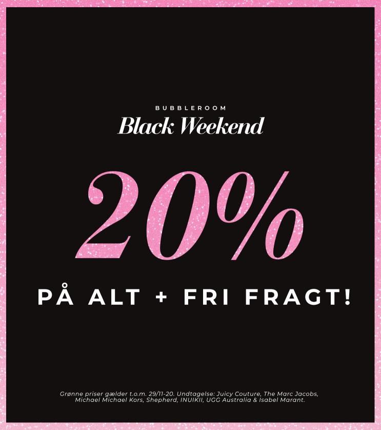 Black weekend - 20% på alt + fri fragt!